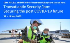 IBM, AFCEA, and the PfP Consortium invite you to join us for a Transatlantic Security Jam: Securing the post COVID future, 12 – 14 May 2020