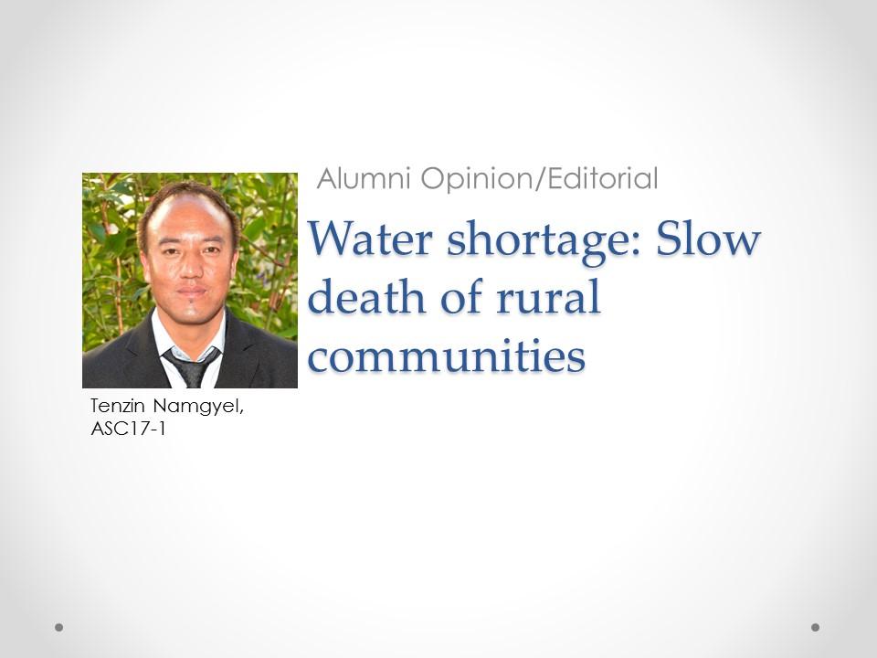 Tenzin Gemgyel - Water shortage article
